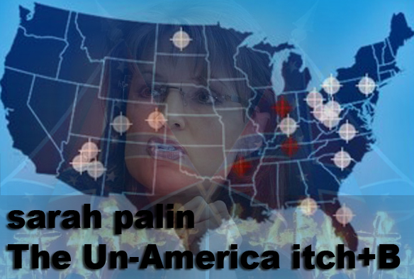 sarah palin the unamerican itch+B