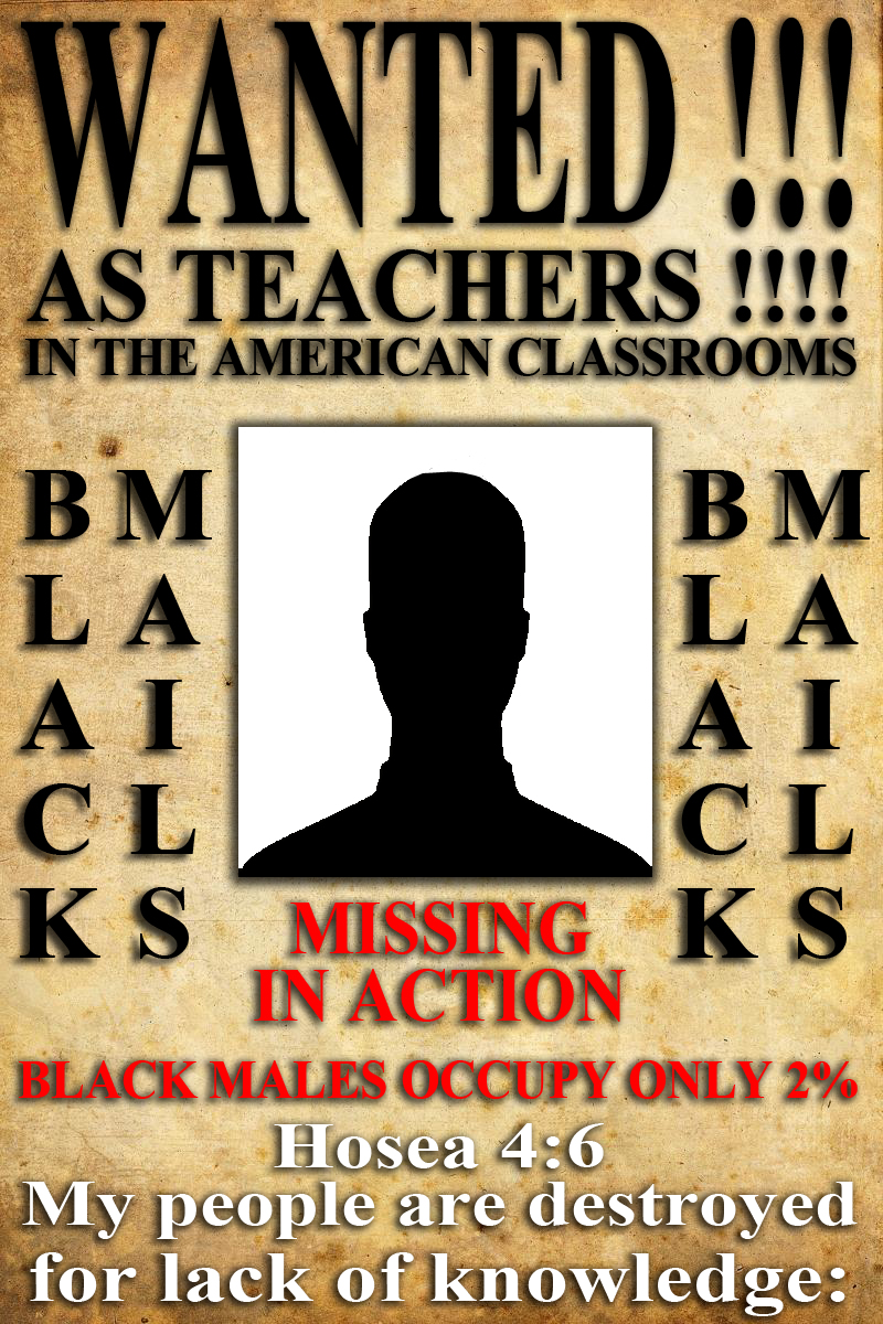 BLACK MALES OCCUPY ONLY 2% OF THE AMERICAN TEACHERS