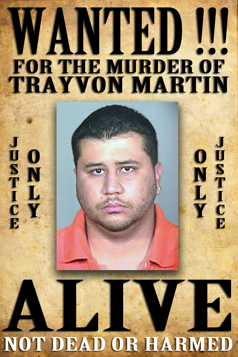 zimmerman wanted poster by Dennis C. Latham - for Trayvon Martin and His Family